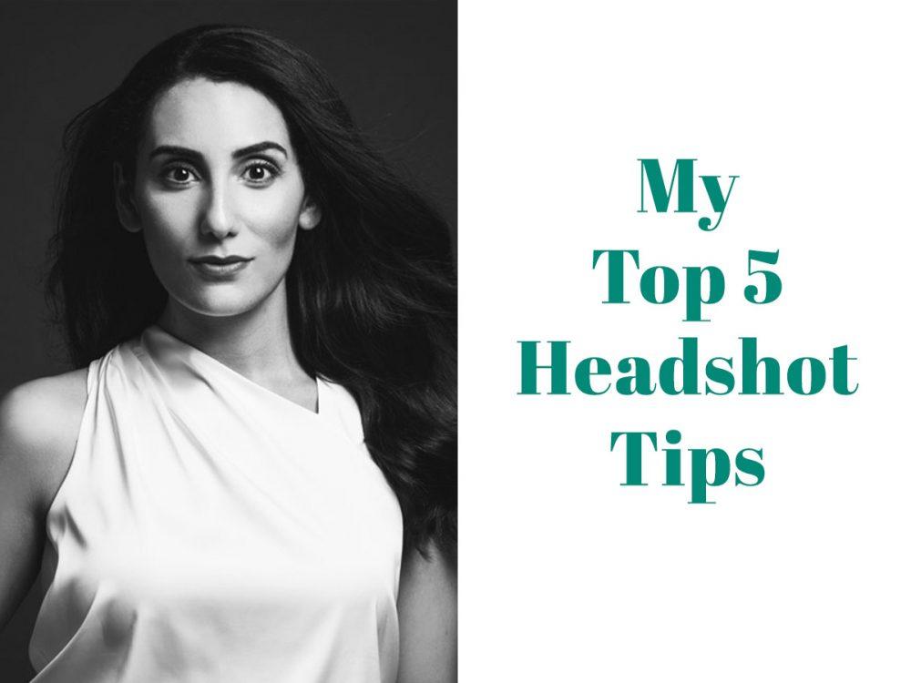 Top 5 Headshot Tips