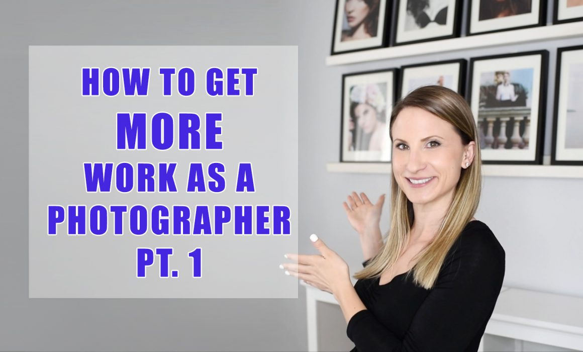 How to Get More work as a photographer