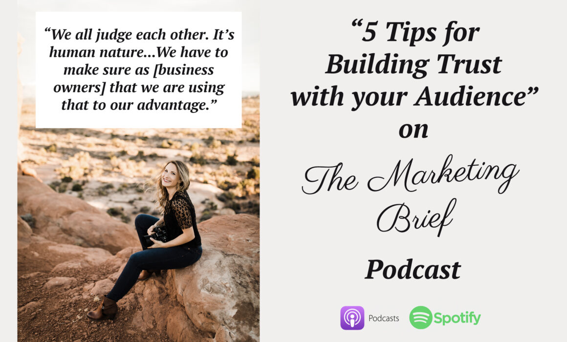 marketing brief podcast 5 tips for building trust with your audience